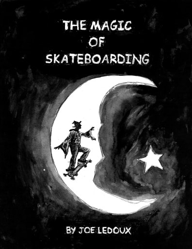 The Magic of Skateboarding